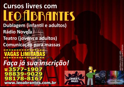 Confira o curso de dublagem e demais cursos livres com o ator e dublador Leonel Abrantes, no Rio de Janeiro